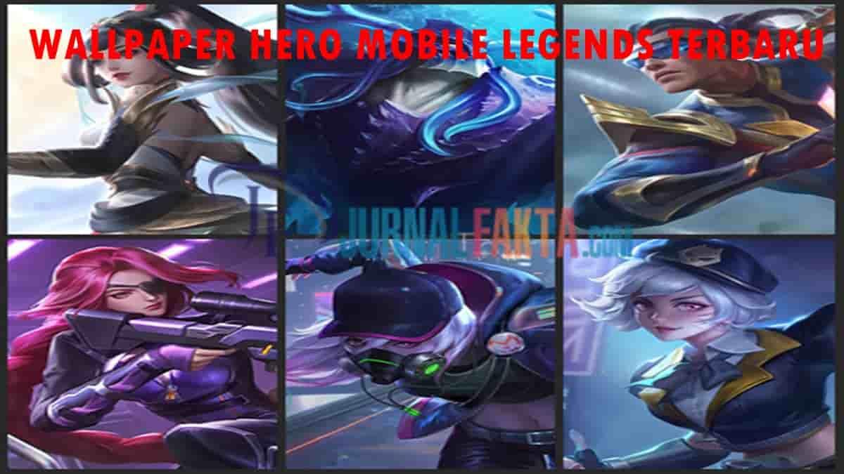 Daftar Wallpaper Skin Hero Mobile Legends HD Terbaru